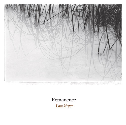 Remanence - Lamkhyer (Remastered Edition)